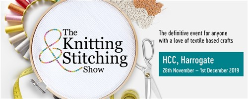 Knitting and Stitching Show - Harrogate